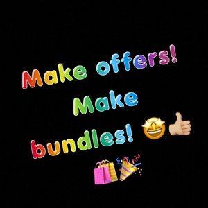 Other - Make me a offer! Put together bundles! 🎉🎉
